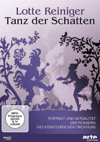 Lotte Reiniger - Tanz der Schatten