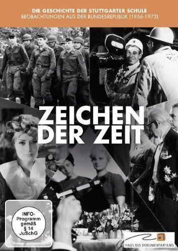 Zeichen der Zeit - Die Filme der Stuttgarter Schule 1956-1973