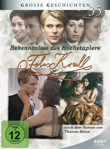 Bekenntnisse des Hochstaplers Felix Krull (Große Geschichten 35)
