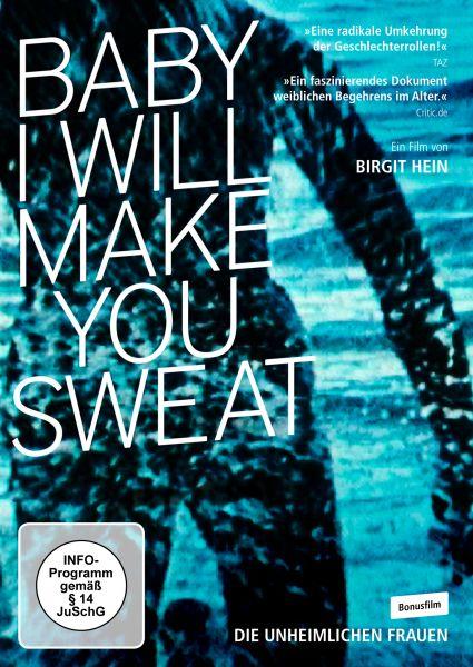 Baby I Will Make You Sweat