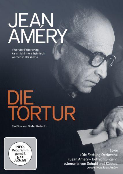 Jean Améry - Die Tortur