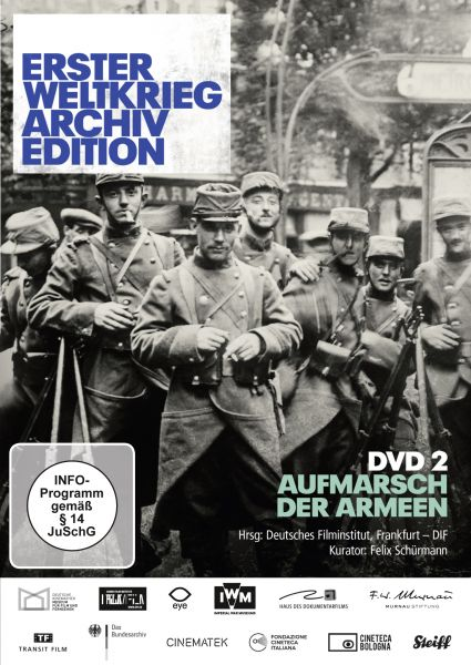 Erster Weltkrieg Archiv Edition - Teil 2: Aufmarsch der Armeen