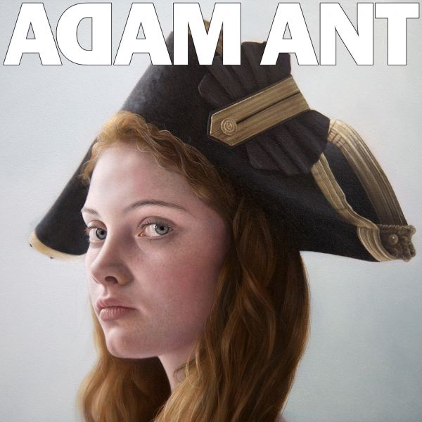 Ant, Adam - Is The Blueblack Hussar In Marrying The Gunners Daughter