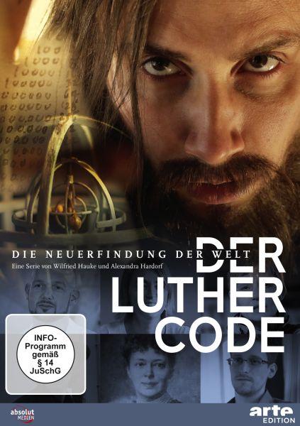 Der Luther Code - Die Neuerfindung der Welt