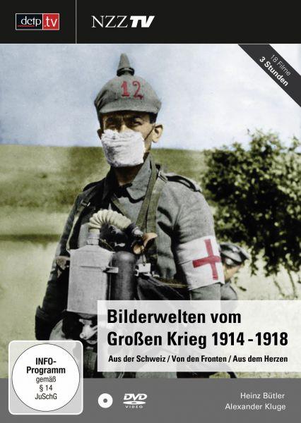 Bilderwelten vom Großen Krieg 1914-1918