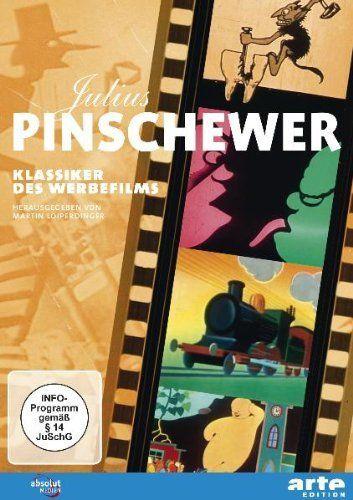 Julius Pinschewer - Klassiker des Werbefilms