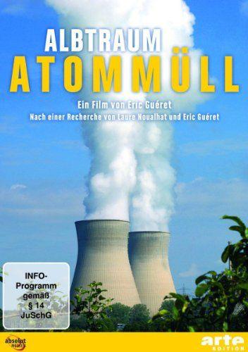 Albtraum Atommüll