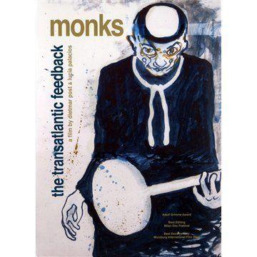 Monks - The Transatlantic Feedback