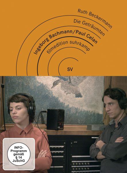 Die Geträumten - Ingeborg Bachmann und Paul Celan