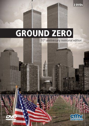 Ground Zero - 10th anniversary memorial edition