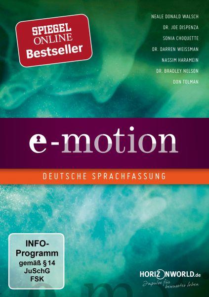 E-Motion - Lass los und du bekommst, was für dich bestimmt ist (Neuauflage mit deutscher Fassung)