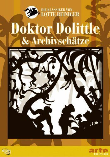 Lotte Reinigers Doktor Dolittle & Archivschätze