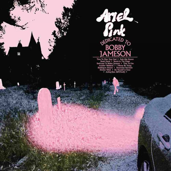 Pink, Ariel - Dedicated To Bobby Jameson (LP)