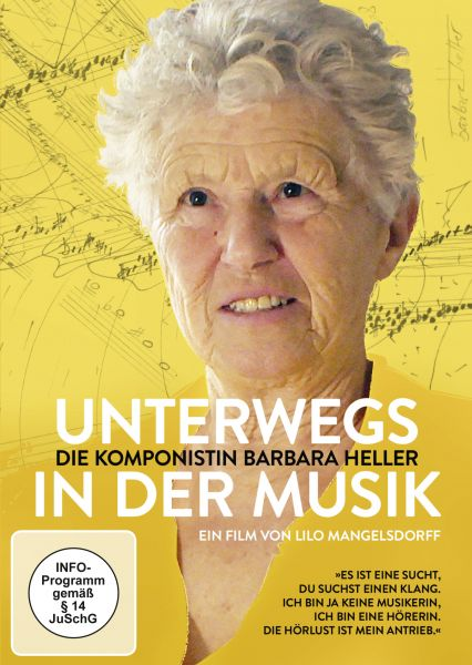 Unterwegs in der Musik - Die Komponistin Barbara Heller