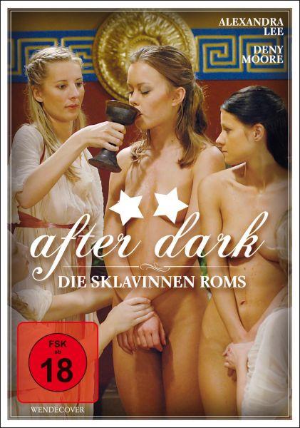 After Dark - Die Sklavinnen Roms
