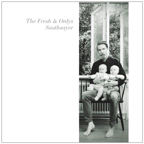 Fresh & Onlys, The - Soothsayer EP