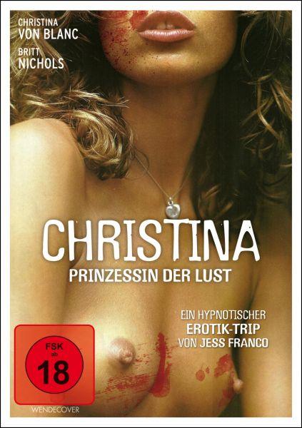 Christina - Prinzessin der Lust